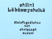 Chlini Läbäswysheitä erstes Gedichtbändchen